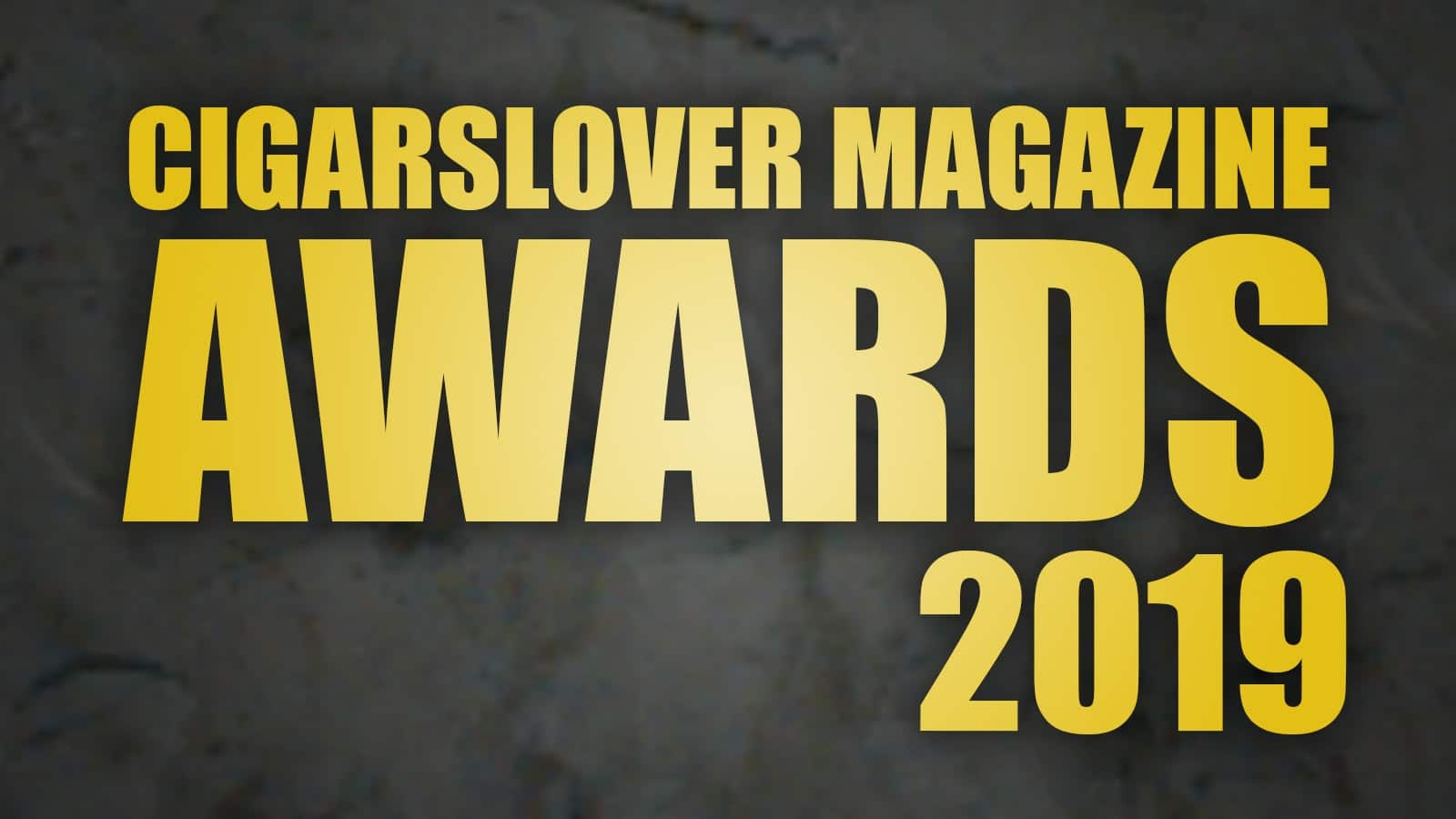 CigarsLover Magazine Awards 2019 Best cigars
