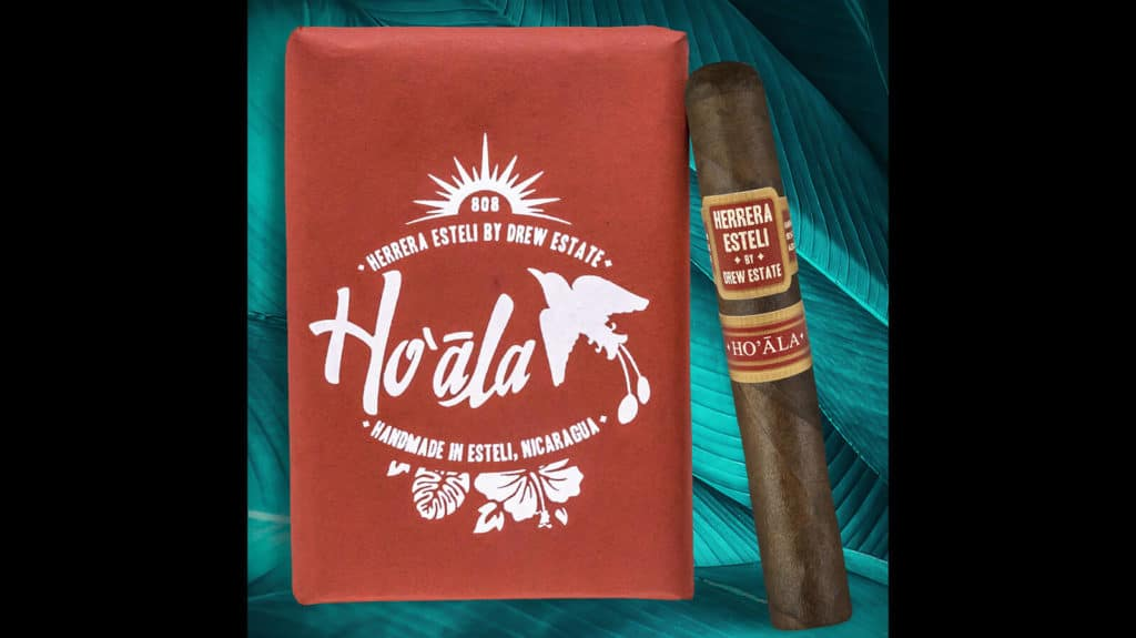 Drew Estate Introduces Herrera Esteli Ho'ala Tienda Exclusiva For Hawaii
